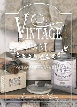 Kirja: Vintage paint - Maalaa ja uudista kauniisti